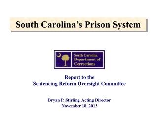 South Carolina's Prison System