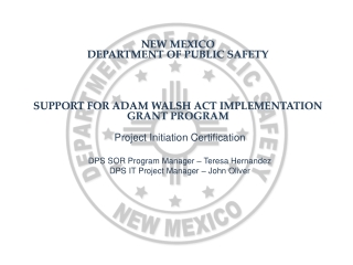 New Mexico  Department of public safety  Support for Adam Walsh Act Implementation Grant Program