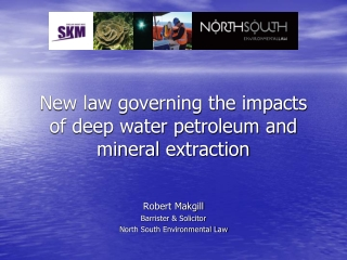 New law governing the impacts of deep water petroleum and mineral extraction