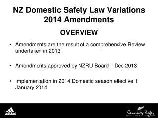 NZ Domestic Safety Law Variations   2014 Amendments