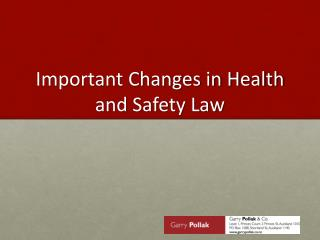 Important Changes in Health and Safety Law