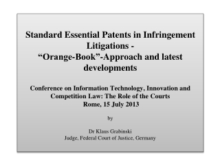 "A . ""Orange-Book-Standard""-Case Bundesgerichtshof   (Federal Court of Justice) of 6 May 2009 – Case No. KZR 39/06: The"