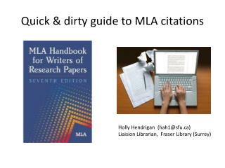 Quick & dirty guide to MLA citations
