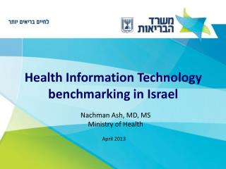 Health Information Technology benchmarking in Israel