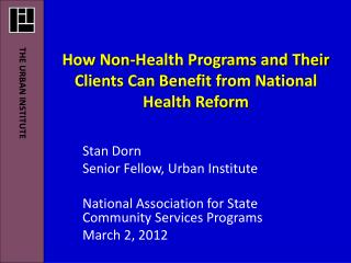 How Non-Health Programs  and Their Clients Can Benefit from National Health Reform