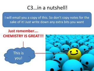 C3…in a nutshell!