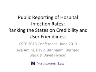 Public Reporting of Hospital Infection Rates: Ranking the States on Credibility and User Friendliness