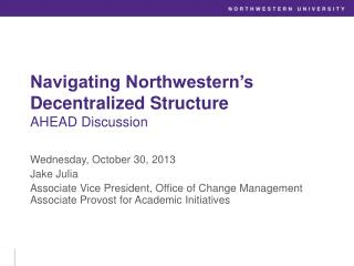 Navigating Northwestern's Decentralized Structure AHEAD Discussion