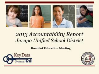2013 Accountability Report Jurupa Unified School District