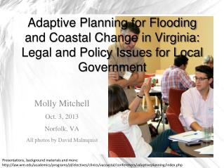 Adaptive Planning for Flooding and Coastal Change in Virginia: Legal and Policy Issues for Local Government