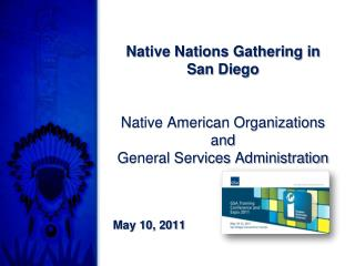 Native Nations Gathering in San Diego Native American Organizations and General Services Administration