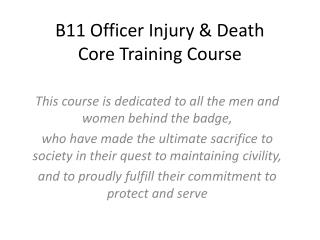 B11 Officer Injury & Death Core Training Course