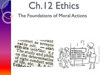 Ch.12 Ethics