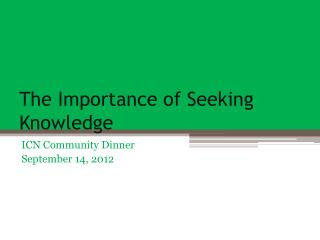 The Importance of Seeking Knowledge