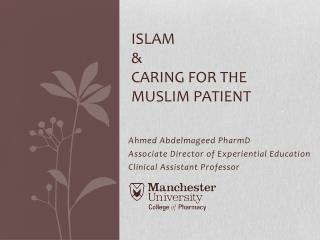 Islam  & Caring for the Muslim Patient