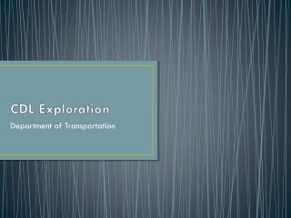 CDL Exploration