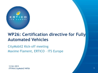 WP26: Certification directive for Fully Automated Vehicles