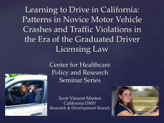 Scott Vincent Masten California DMV Research & Development Branch