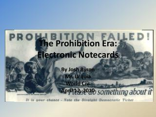The Prohibition Era: Electronic  Notecards