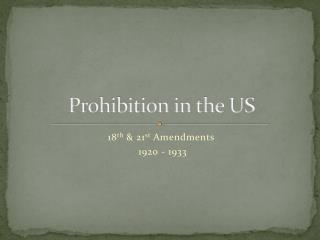Prohibition in the US