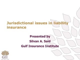 Jurisdictional issues in liability insurance