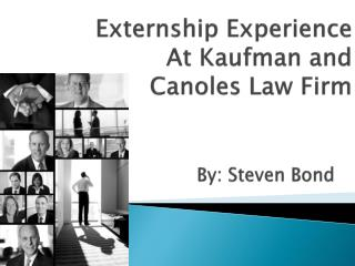 Externship Experience At Kaufman and  Canoles  Law Firm