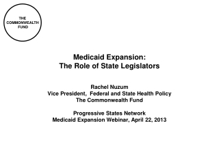Medicaid Expansion:  The Role of State Legislators