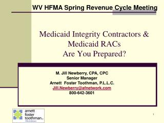 Medicaid Integrity Contractors & Medicaid RACs  Are You Prepared?