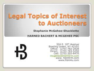 Legal Topics of Interest to Auctioneers