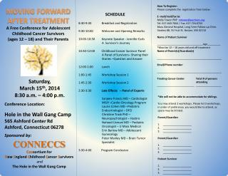 MOVING FORWARD  AFTER TREATMENT  A Free Conference for Adolescent  Childhood Cancer Survivors  (ages 12 – 18) and Their