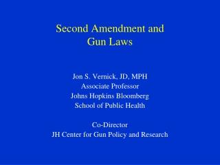 Second  Amendment  and Gun Laws
