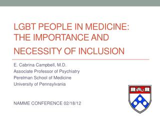 LGBT People in medicine: the importance and necessity of inclusion