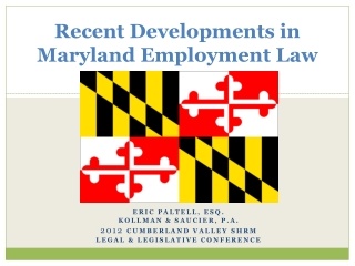 Recent Developments in Maryland Employment Law