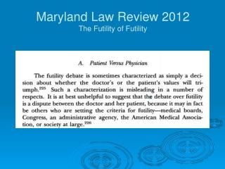 Maryland  La w  Revie w 2012 The Futility  o f Futility