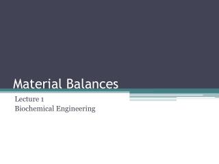 Material Balances