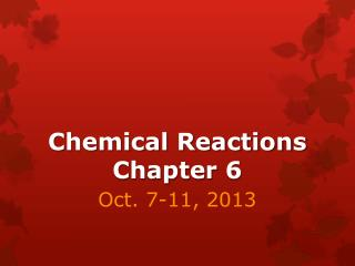 Chemical Reactions Chapter  6