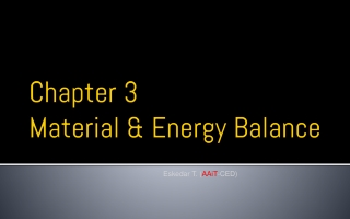 Chapter 3 Material & Energy  Balance