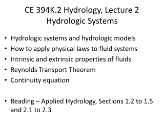CE 394K.2 Hydrology, Lecture 2 Hydrologic Systems