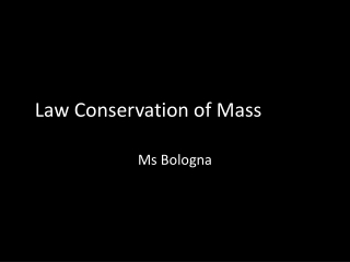 Law Conservation of Mass