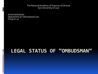 "Legal status of  "" ombudsman """