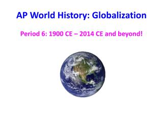 AP World History: Globalization