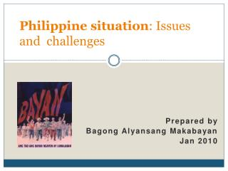 Philippine situation : Issues and  challenges