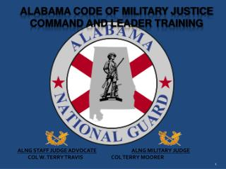 ALABAMA CODE OF MILITARY JUSTICE COMMAND AND LEADER TRAINING