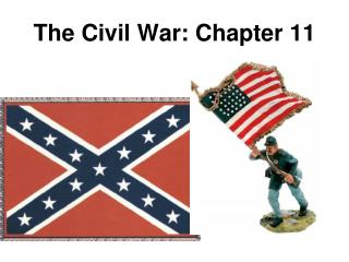 The Civil War: Chapter 11