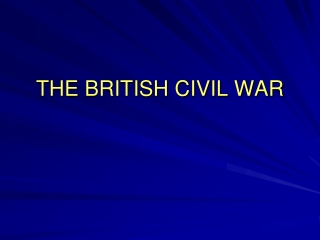 THE BRITISH CIVIL WAR