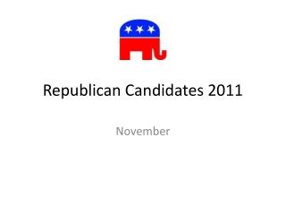 Republican Candidates 2011
