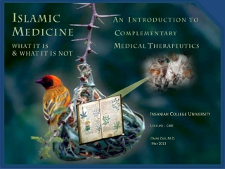 Insaniah College University              Lecture:   CME                Omar Zaid, M.D.                 Mar 2013