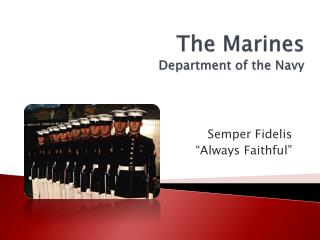 The Marines Department of the Navy