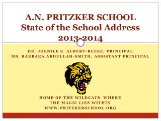 A.N. PRITZKER SCHOOL  State of the School Address 2013-2014