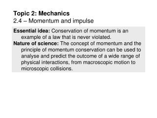 Topic 2: Mechanics 2.4 � Momentum and impulse